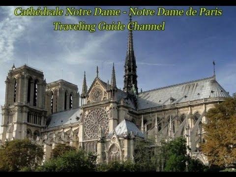 Cathédrale Notre Dame - Notre Dame de Paris - France - Visit France - Travel to France