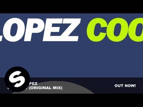 Wally Lopez - Coolest (Original Mix)