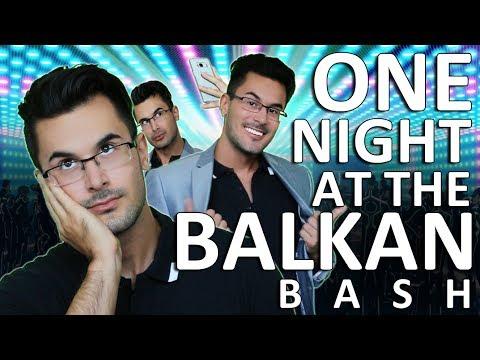 ONE NIGHT AT THE BALKAN BASH
