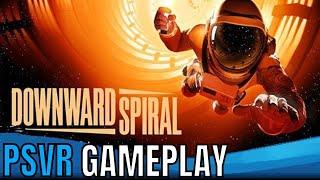 Downward Spiral | PSVR | First Impressions!!!!