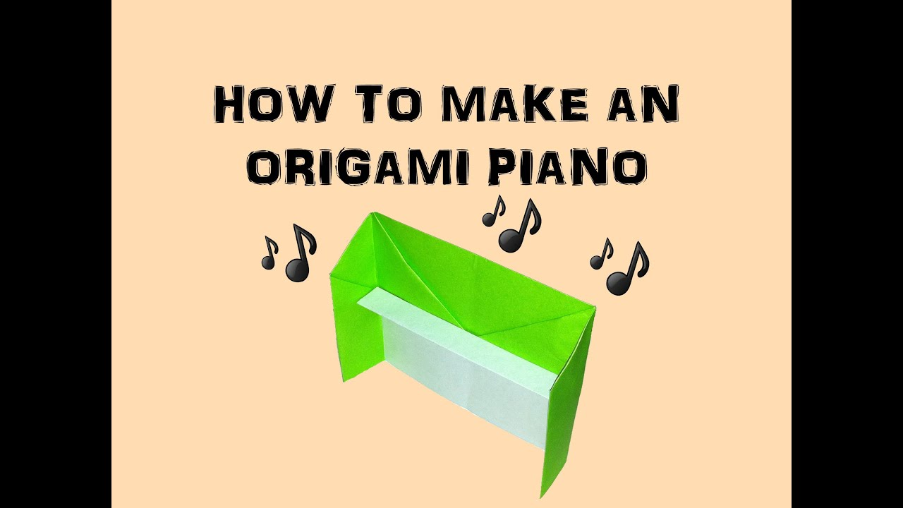 How To Make an Origami Piano - YouTube