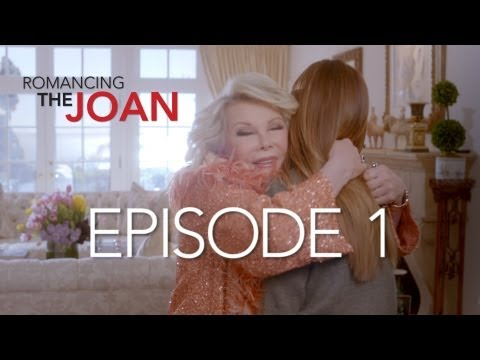 Romancing The Joan - Episode 1 - Starring Joan Rivers and Melissa Rivers