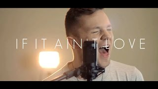 if it ain t love jason derulo cover by adam christopher