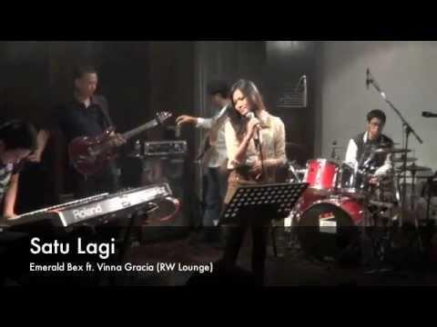 Emerald Bex ft. Vinna Gracia-Satu Lagi (RW Lounge Kemang)