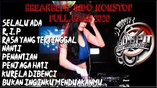 Download Lagu DJ SELALU ADA - R.I.P BONDAN PRAKOSO    BREAKBEAT INDO NONSTOP FULL BASS 2020 mp3