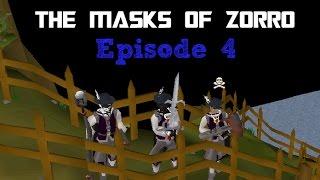 The Masks of Zorro: Episode 4