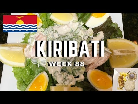 Second Spin, Country 88: Kiribati [International Food]