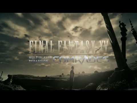 FINAL FANTASY XV MULTIPLAYER EXPANSION: COMRADES TGS 2017