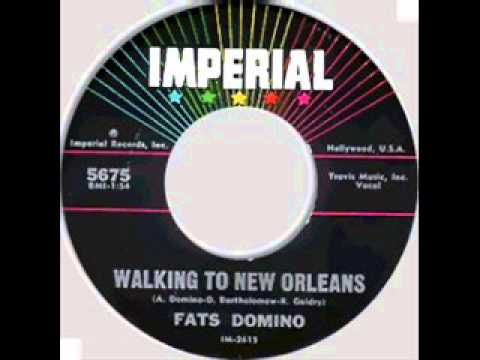 FATS DOMINO    Walkin To New Orleans