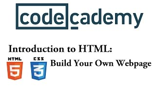 HTML & CSS: Build Your Own Webpage