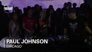 Paul Johnson Boiler Room Chicago DJ Set
