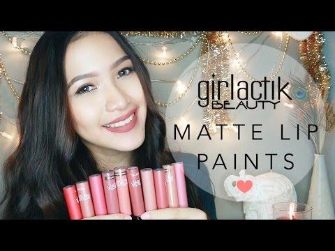 girlactik-matte-lip-paint-swatches-(all-shades)-|-sara-robert