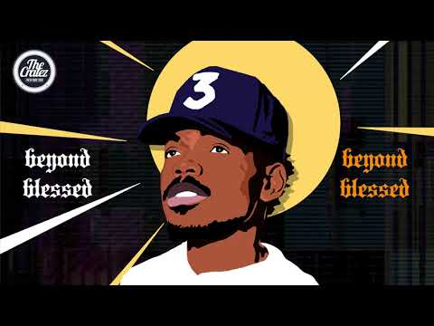 """Chance The Rapper Type Instrumental """"Beyond Blessed"""" 