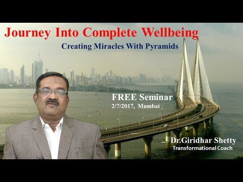 Journey Into Complete Wellbeing Part -1