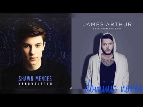 Imagine You Wont Let Go - Shawn Mendes x James Arthur (Mashup)