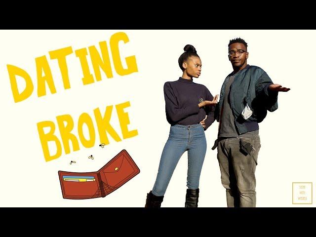 Dating Broke