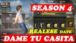 DAME TU CASITA ! SEASON 4 SNEAK PEEK ! RELEASE DATE ! PUBG MOBILE