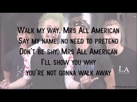 5-seconds-of-summer---mrs.-all-american-(lyrics)