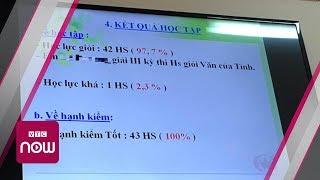 Thanh tra lớp học có hơn 97% học sinh giỏi | VTC Now