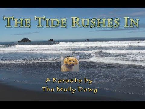 Tide Rushes In - A Karaoke