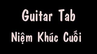 Guitar tab - Niệm Khúc Cuối