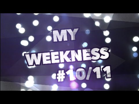 My weekness 2015 #10/11