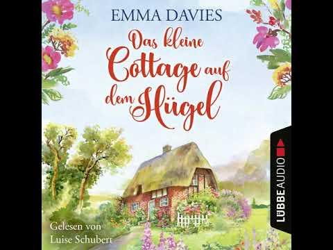 Das kleine Cottage auf dem Hügel YouTube Hörbuch Trailer auf Deutsch