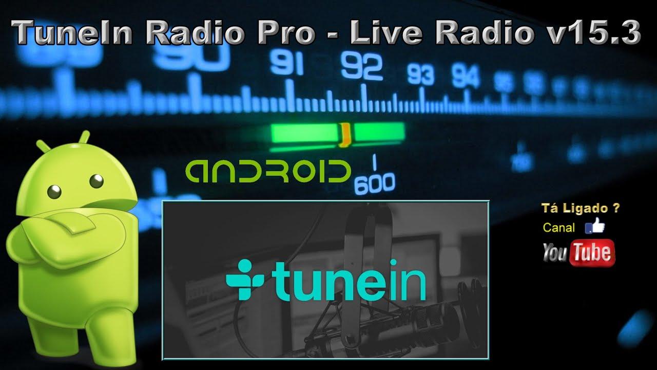 TuneIn Radio Pro - Live Radio v15 3 para ANDROID