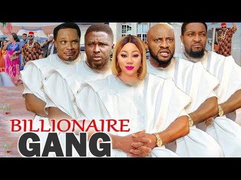 Download BILLIONAIRE GANG COMPLETE SEASON 1&2 - CHINENYE UBAH & YUL EDOCHIE 2021 LATEST NIGERIAN MOVIE