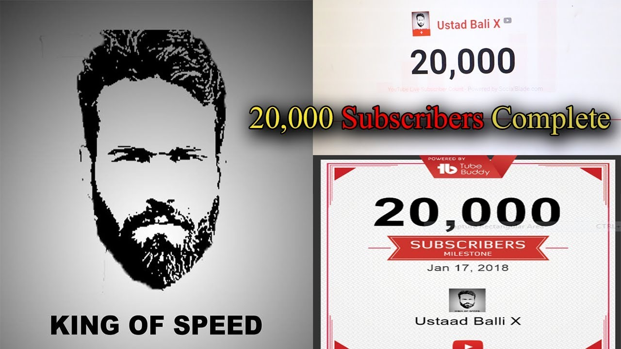 20 000 Subcribers Complete Thank You Ustad Bali X 2018 Youtube