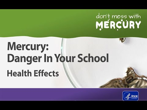Mercury: Danger In Your School - Health Effects