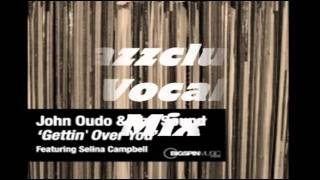 "John Oudo & The Sound Feat Selina Campbell - "" Gettin Over You "" (JazzClub Vocal Mix)"