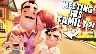FINALLY MEETING THE NEIGHBOR'S FAMILY! | Hello Neighbor Gameplay
