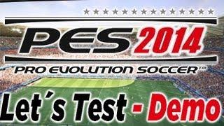 Let´s Test PES 2014 Demo (1)| Meine ersten Eindrücke | deutsch/german