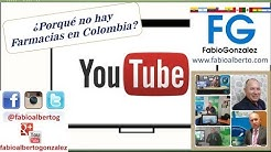 Porque no hay Farmacias en Colombia videoblog fabioalbertog