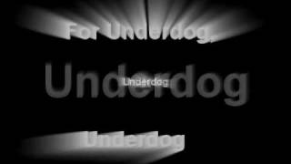 The Blanks - Underdog (with lyrics)