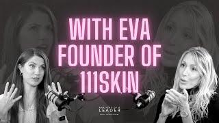Eva Alexandridis Founder 111SKIN on Don't assume big brands on a CV will equal business success #19