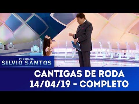 Cantigas de Roda - Completo | Programa Silvio Santos (14/04/19)