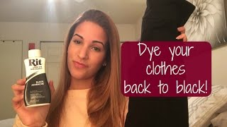 how to dye clothes back to black rit liquid dye tutorial