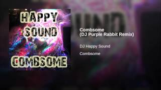 Combsome (DJ Purple Rabbit Remix)