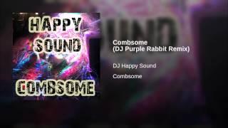 Combsome (DJ Purple Rabbit Remix)