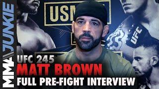 UFC 245: Matt Brown full MMA Junkie interview