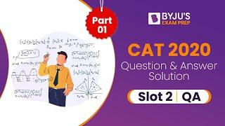 CAT 2020 Answer Key QA ( Slot 2) | CAT 2020 Detailed Discussion & Solution | Part 1 | Gradeup