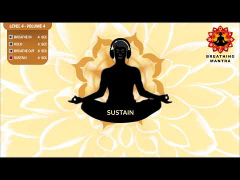 Guided Breathing Mantra (4 - 4 - 8 - 4) Pranayama Yoga Breathing Exercise (Level 4 - Volume 4)