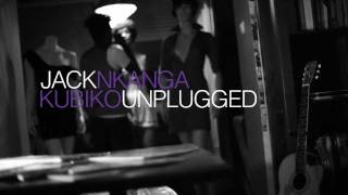 Episódio #1 KUBIKO UNPLUGGED - JACK NKANGA
