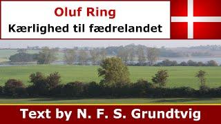 Oluf Ring - Kærlighed til fædrelandet (Ars Nova)