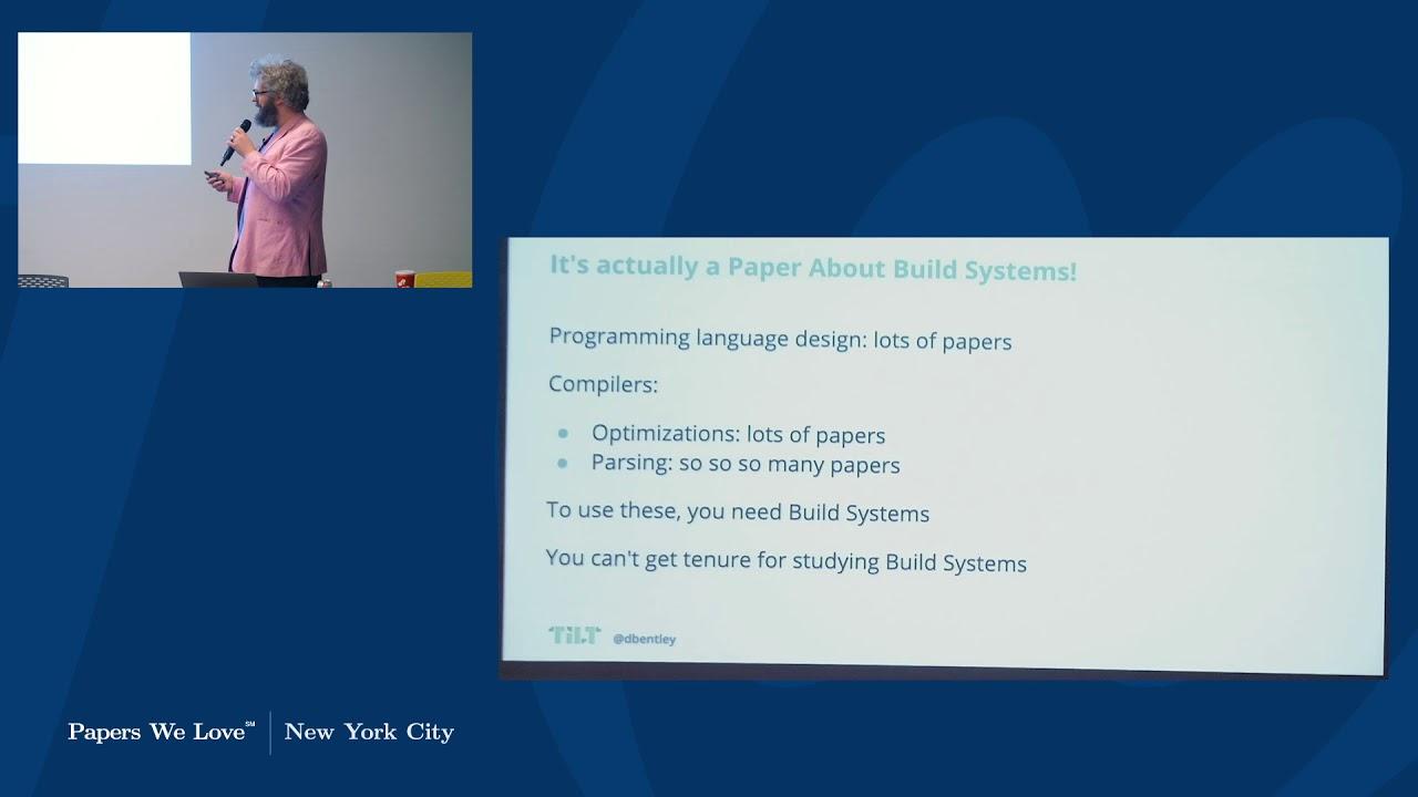 Dan Bentley on Build Systems  a la Carte [PWL NYC]