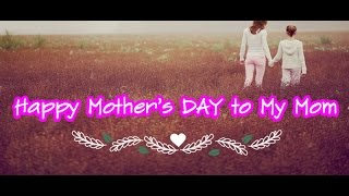 Happy Mothers Day 2018 Wishes | Mother's Day Quotes