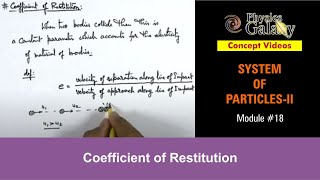18. Class 11th Physics | System of Particles | Coefficient of Restitution | by Ashish Arora