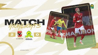 HIGHLIGHTS   Al Ahly 2 - 0 Mamelodi Sundowns   Quarter-finals 1st leg   #TotalCAFCL